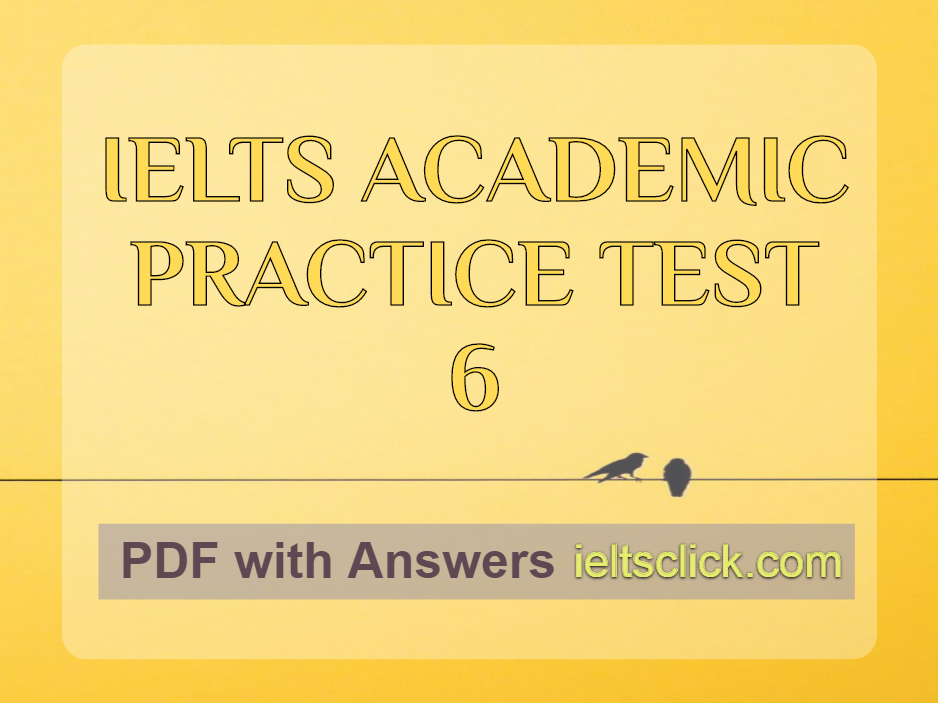 IELTS ACADEMIC READING – 6 – IELTS Clicks